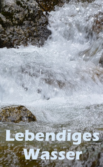 Lebendiges Wasser Jesus